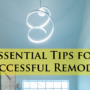 5 Essential Tips for a Successful Remodel