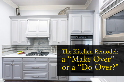 """The Kitchen: Should You """"Make It Over"""" or """"Do It Over?"""""""