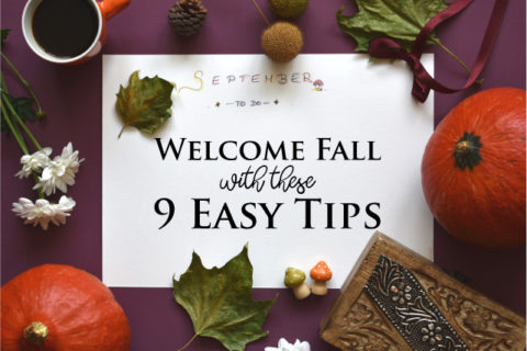 9 Easy Decorating Tips to Welcome Fall