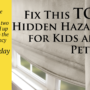 Fix This TOP Hidden Hazard for Kids and Pets…