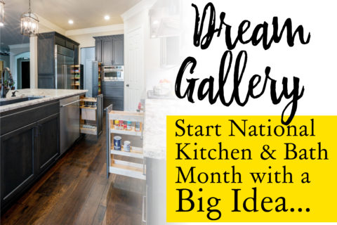 [GALLERY] National Kitchen & Bath Month