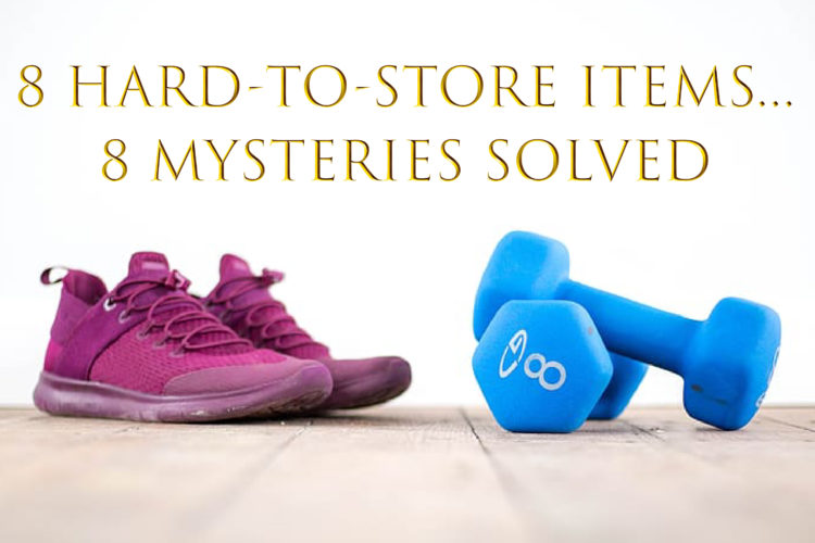 8 Hard-to-store items, 8 mysteries solved