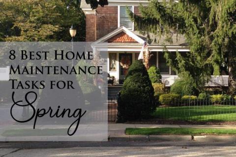 8 Best Home Maintenance Tasks for Spring