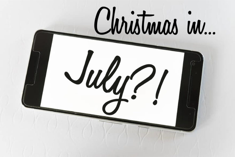 Christmas in July?