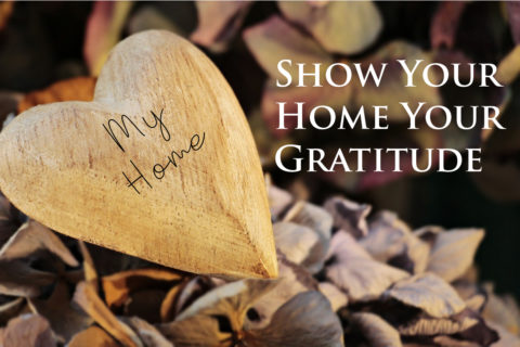 How to Show Your Home Your Gratitude