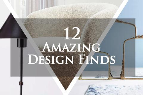 12 Amazing Design Finds