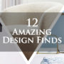 12 Amazing Design Finds
